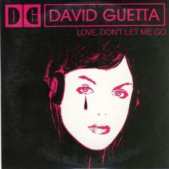Coverafbeelding Love, Don't Let Me Go - David Guetta