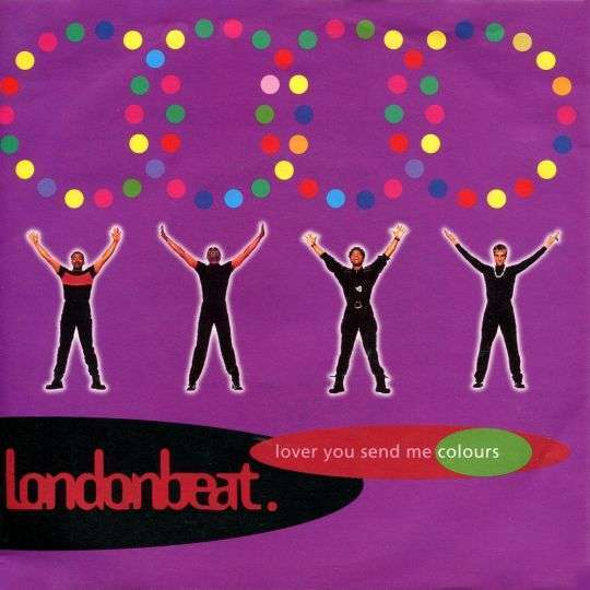 Coverafbeelding Lover You Send Me Colours - Londonbeat