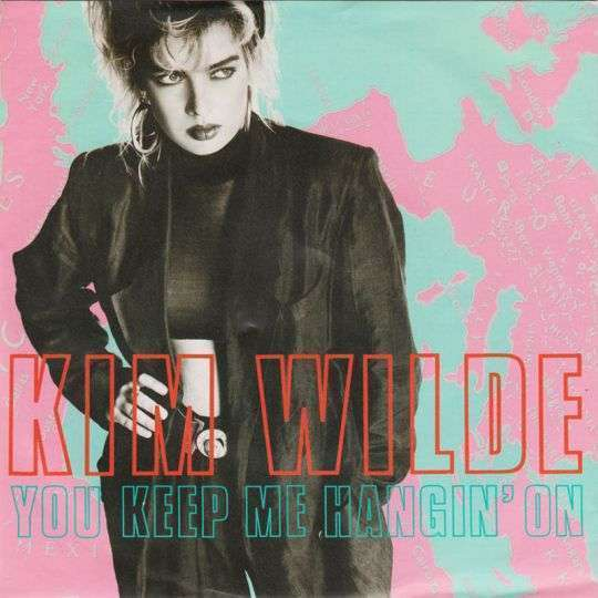 Coverafbeelding You Keep Me Hangin' On - Kim Wilde