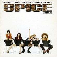 Coverafbeelding Mama/ Who Do You Think You Are - Spice Girls