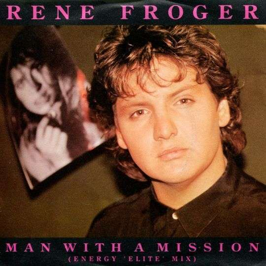Coverafbeelding Rene Froger - Man With A Mission