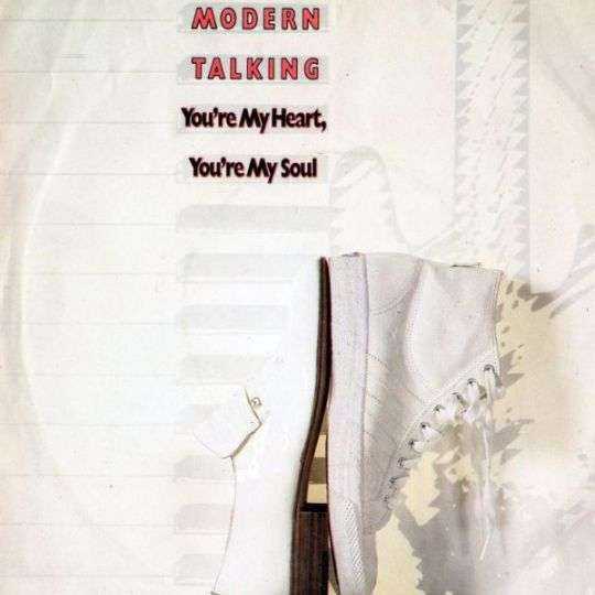 Coverafbeelding You're My Heart, You're My Soul - Modern Talking