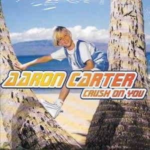 Coverafbeelding Crush On You - Aaron Carter