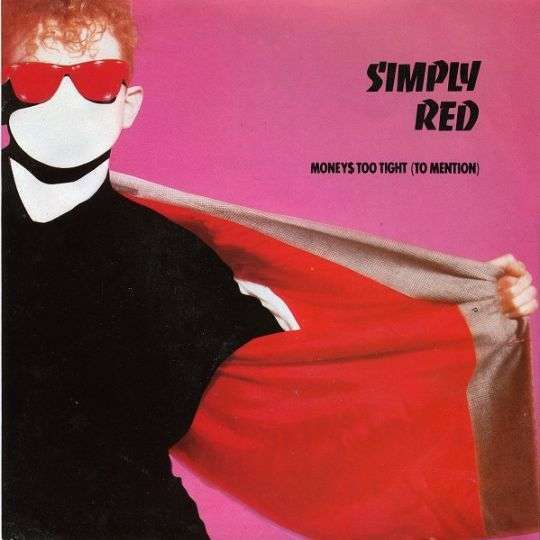 Coverafbeelding Money$ Too Tight (To Mention) - Simply Red
