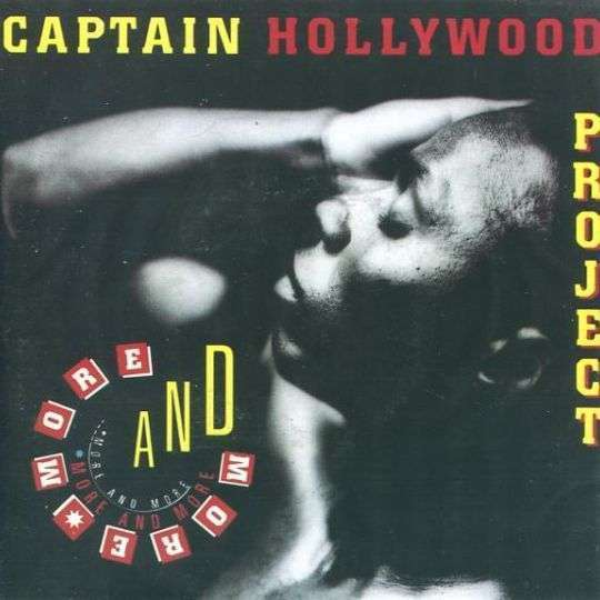 Coverafbeelding More And More - Captain Hollywood Project