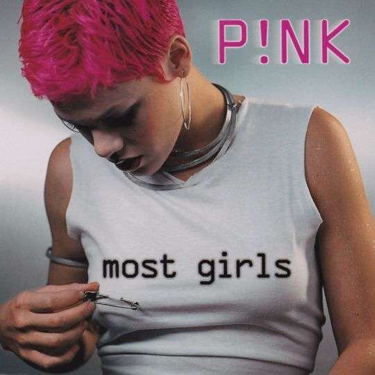 Coverafbeelding Most Girls - P!nk