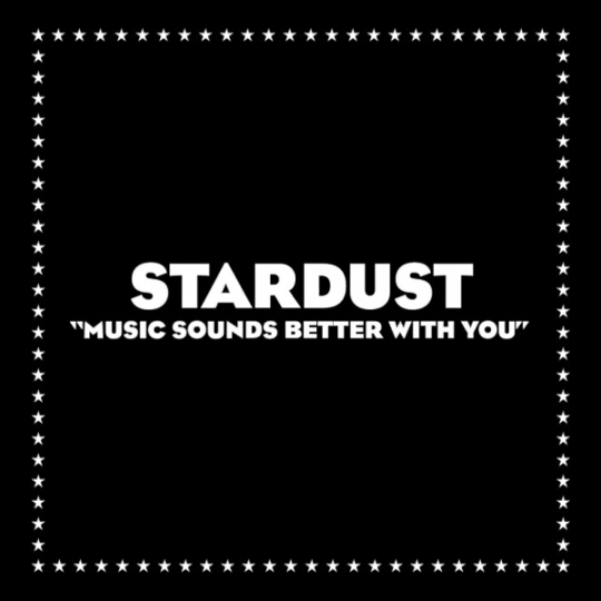 Coverafbeelding Stardust - Music Sounds Better With You