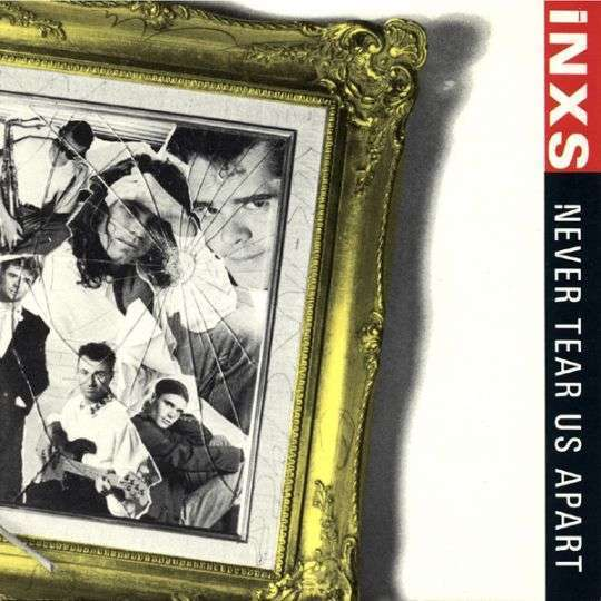 Coverafbeelding Never Tear Us Apart - Inxs