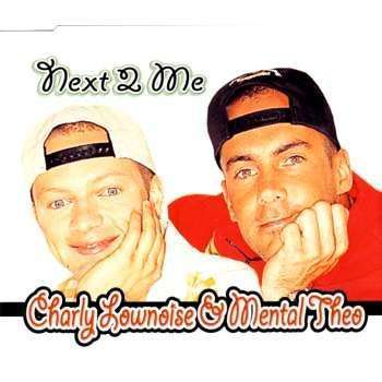 Coverafbeelding Next 2 Me - Charly Lownoise & Mental Theo