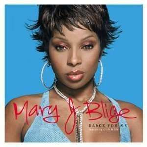 Coverafbeelding Dance For Me - Mary J Blige Featuring Common