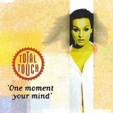 Coverafbeelding One Moment Your Mind - Total Touch