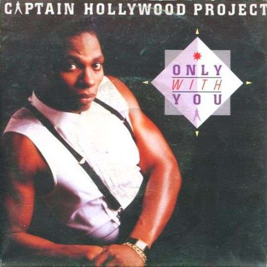 Coverafbeelding Only With You - Captain Hollywood Project