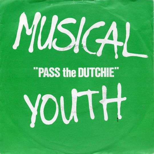 Coverafbeelding Pass The Dutchie - Musical Youth