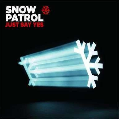 Coverafbeelding Just Say Yes - Snow Patrol