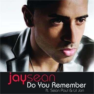 Coverafbeelding Do You Remember - Jay Sean Ft. Sean Paul & Lil Jon