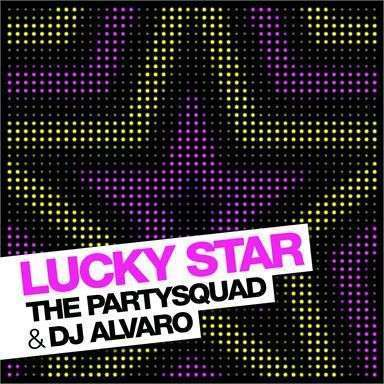 Coverafbeelding Lucky Star - The Partysquad & Dj Alvaro
