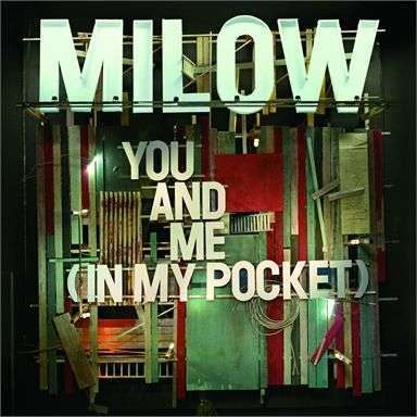 Coverafbeelding You And Me (In My Pocket) - Milow