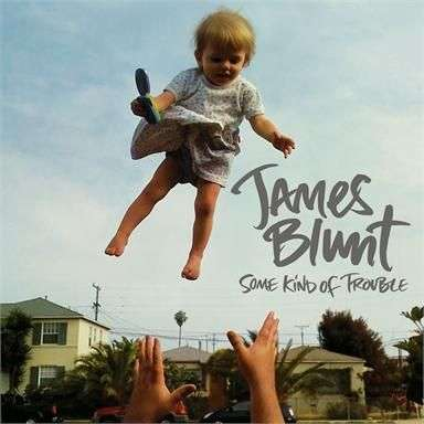 Coverafbeelding I'll Be Your Man - James Blunt