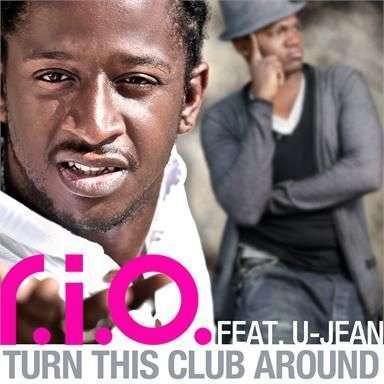 Coverafbeelding Turn This Club Around - R.i.o. Feat. U-Jean