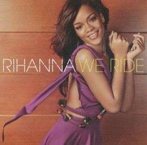 Coverafbeelding We Ride - Rihanna