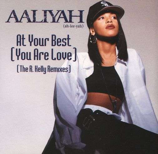 Coverafbeelding At Your Best (You Are Love) (The R. Kelly Remixes) - Aaliyah