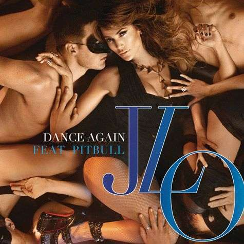 Coverafbeelding Dance Again - Jlo Feat. Pitbull