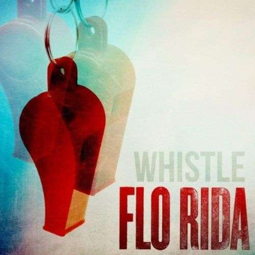 Coverafbeelding Whistle - Flo Rida