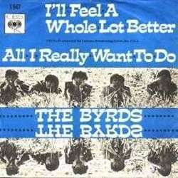 Coverafbeelding All I Really Want To Do - The Byrds / Chér