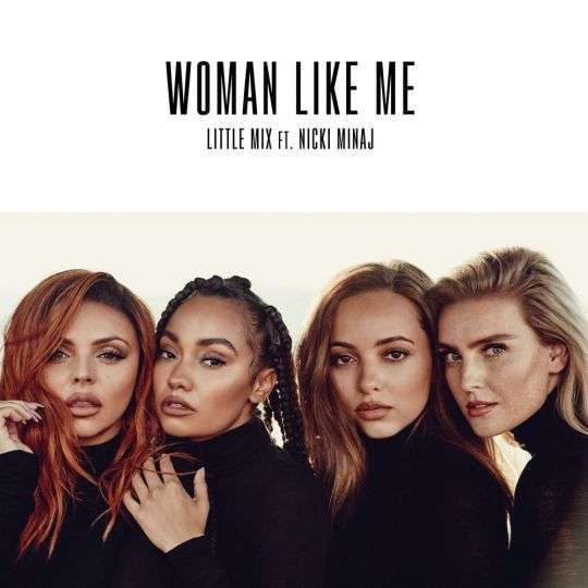 Coverafbeelding Woman Like Me - Little Mix Ft. Nicki Minaj