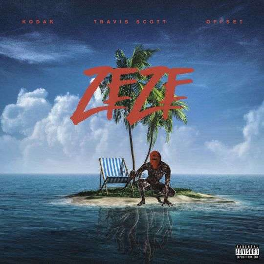 Coverafbeelding Zeze - Kodak & Travis Scott & Offset