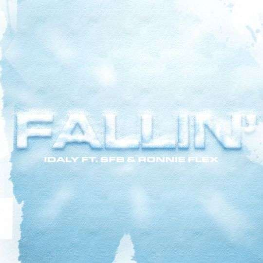 Coverafbeelding Fallin' - Idaly Ft. Sfb & Ronnie Flex