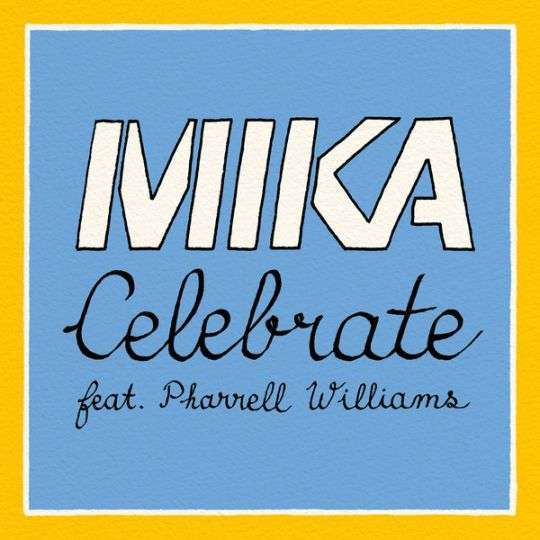 Coverafbeelding Celebrate - Mika Feat. Pharrell Williams