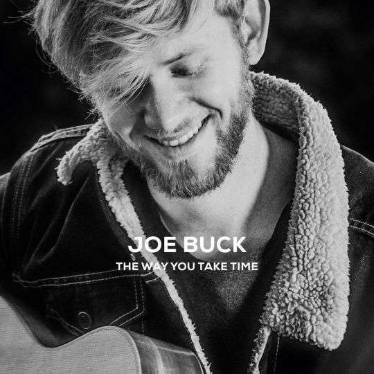 Coverafbeelding Joe Buck - The Way You Take Time