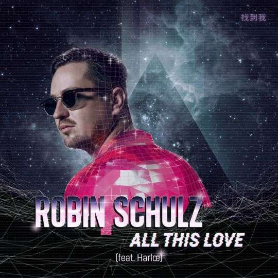 Coverafbeelding All This Love - Robin Schulz (Feat. Harlœ)