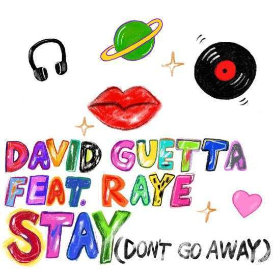 Coverafbeelding Stay (Don't Go Away) - David Guetta Feat. Raye