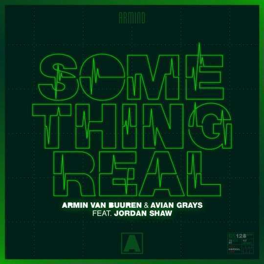 Coverafbeelding Armin van Buuren & Avian Grays feat. Jordan Shaw - Something Real