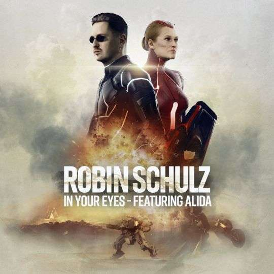 Coverafbeelding In Your Eyes - Robin Schulz Featuring Alida