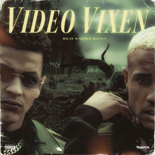 Coverafbeelding Bilal Wahib & Bizzey - Video Vixen