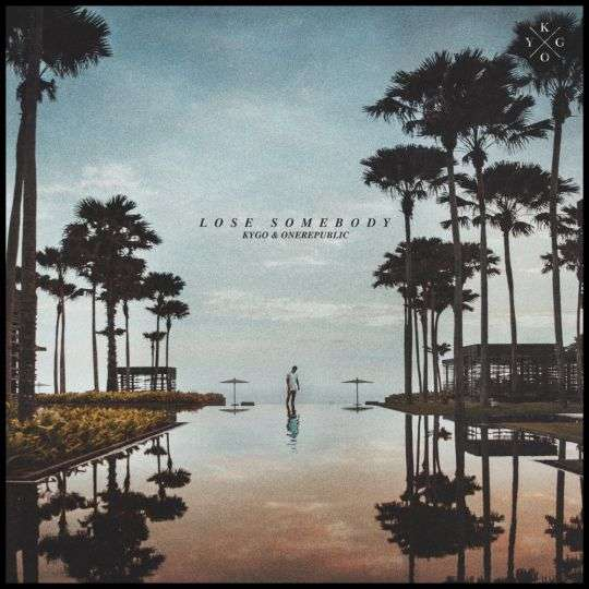 Coverafbeelding Kygo & OneRepublic - Lose Somebody