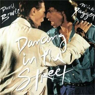 Coverafbeelding Dancing In The Street - David Bowie & Mick Jagger