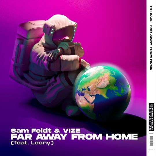 Coverafbeelding Sam Feldt & Vize (feat. Leony) - Far Away From Home