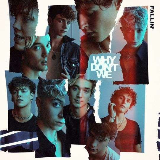 Coverafbeelding Why Don't We - Fallin'