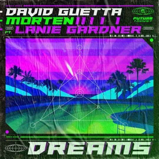 Coverafbeelding Dreams - David Guetta X Morten Ft. Lanie Gardner