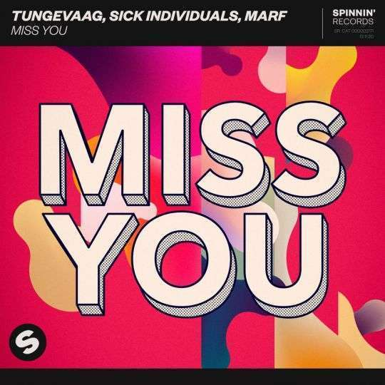 Coverafbeelding Tungevaag, Sick Individuals, Marf - Miss You