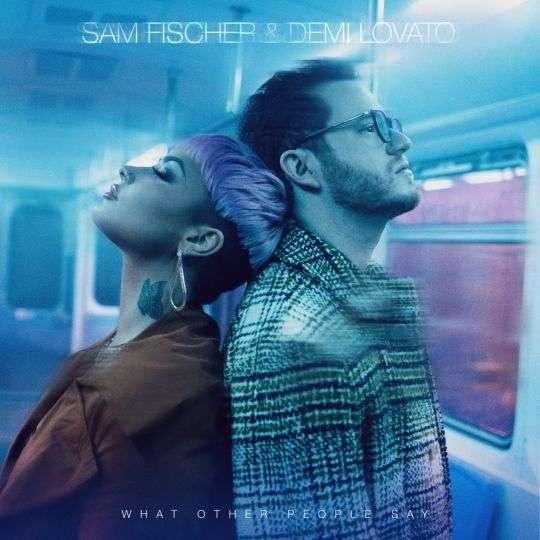 Coverafbeelding Sam Fischer & Demi Lovato - What Other People Say