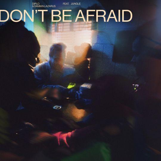 Coverafbeelding Diplo & Damian Lazarus feat. Jungle - Don't Be Afraid