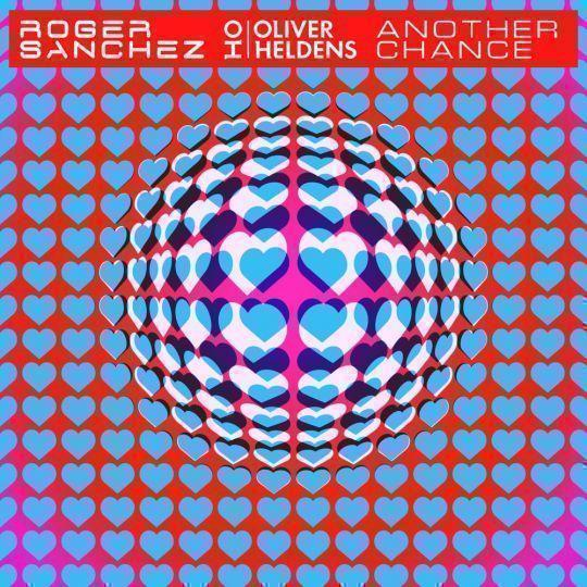 Coverafbeelding Roger Sanchez x Oliver Heldens - Another Chance