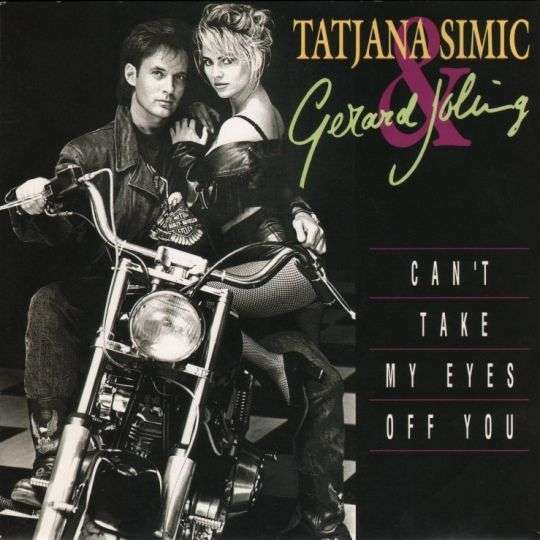 Coverafbeelding Can't Take My Eyes Off You - Tatjana Simic & Gerard Joling