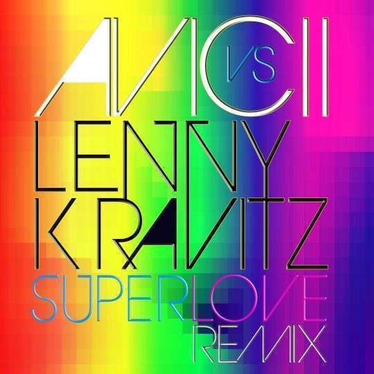 Coverafbeelding Superlove Remix - Avicii Vs Lenny Kravitz