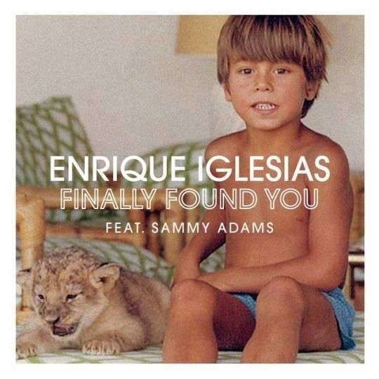 Coverafbeelding Finally Found You - Enrique Iglesias Feat. Sammy Adams